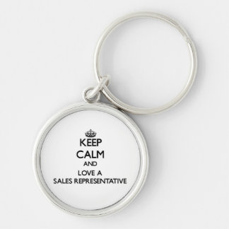 Keep Calm and Love a Sales Representative Keychains