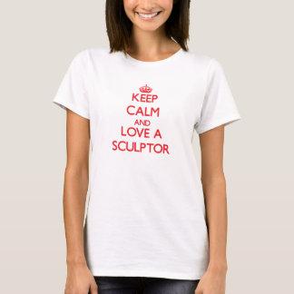 Keep Calm and Love a Sculptor T-Shirt