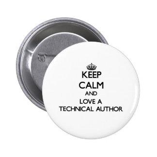 Keep Calm and Love a Technical Author 6 Cm Round Badge
