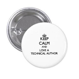 Keep Calm and Love a Technical Author 3 Cm Round Badge
