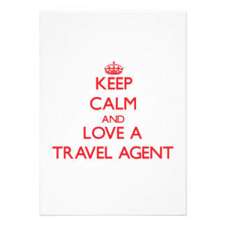 Keep Calm and Love a Travel Agent Custom Announcements