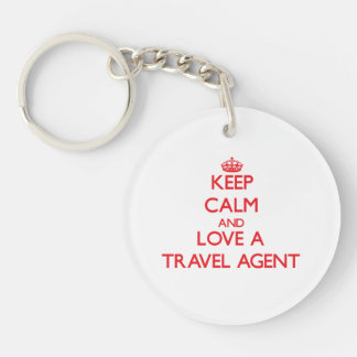 Keep Calm and Love a Travel Agent Single-Sided Round Acrylic Key Ring