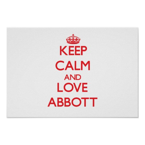 Keep calm and love Abbott Poster