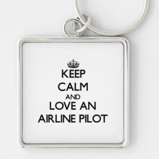 Keep Calm and Love an Airline Pilot Silver-Colored Square Key Ring