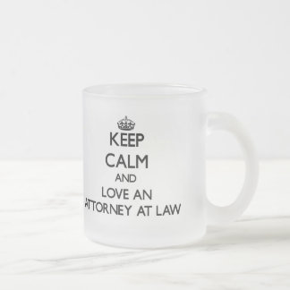 Keep Calm and Love an Attorney At Law Frosted Glass Mug