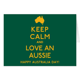 Keep Calm and Love an Aussie! Greeting Card