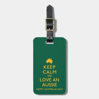 Keep Calm and Love an Aussie! Luggage Tag
