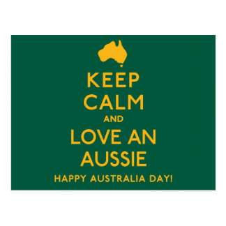 Keep Calm and Love an Aussie! Postcard