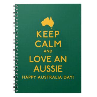 Keep Calm and Love an Aussie! Spiral Notebook