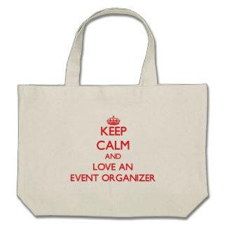 Keep Calm and Love an Event Organizer Bags