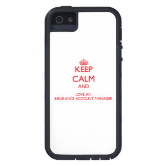 Keep Calm and Love an Insurance Account Manager iPhone 5/5S Cases