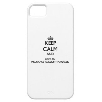 Keep Calm and Love an Insurance Account Manager iPhone 5 Cover