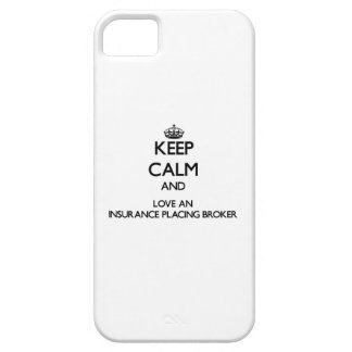 Keep Calm and Love an Insurance Placing Broker iPhone 5 Covers