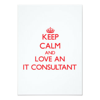 Keep Calm and Love an It Consultant Personalized Announcements