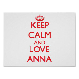 Keep Calm and Love Anna Poster