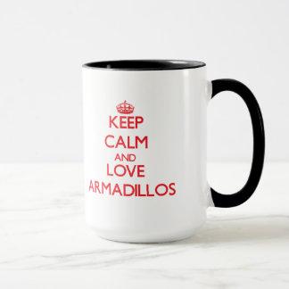 Keep calm and love Armadillos Mug