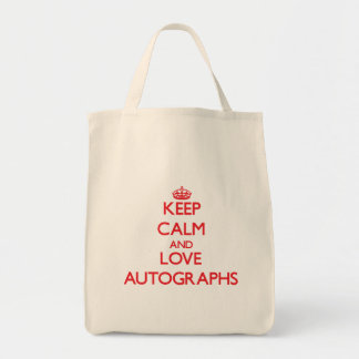 Keep calm and love Autographs Tote Bags