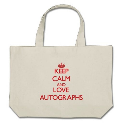 Keep calm and love Autographs Bags