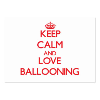 Keep calm and love Ballooning Business Card