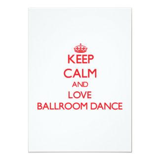 Keep calm and love Ballroom Dance Custom Invitations