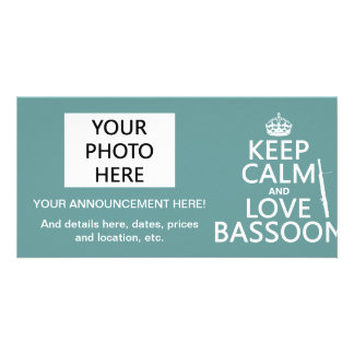 Keep Calm and Love Bassoon (any background color) Photo Cards