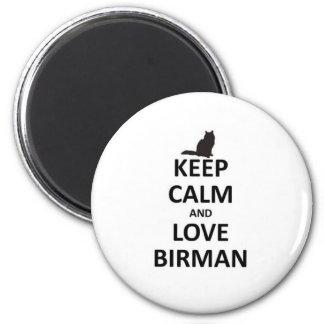 keep calm and love Birman.jpg Magnet