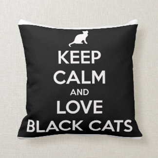 Keep Calm And Love Black Cats Pillow