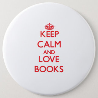 Keep calm and love Books 6 Cm Round Badge