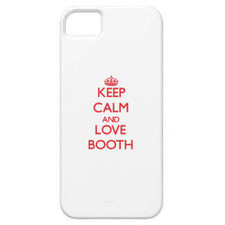 Keep calm and love Booth iPhone 5/5S Covers