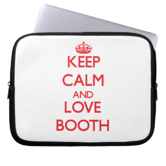 Keep calm and love Booth Laptop Computer Sleeve