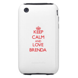 Keep Calm and Love Brenda Tough iPhone 3 Cover
