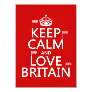 Keep Calm and Love Britain (customizable colors) 14 Cm X 19 Cm Invitation Card