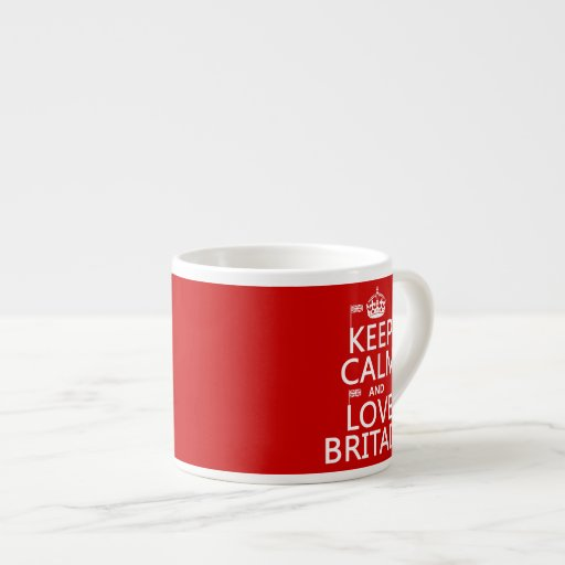 Keep Calm and Love Britain (customizable colors) Espresso Mugs