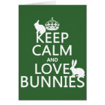 Keep Calm and Love Bunnies - all colours
