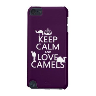Keep Calm and Love Camels all colors iPod Touch 5G Cases