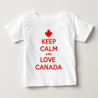 KEEP CALM AND LOVE CANADA BABY T-Shirt