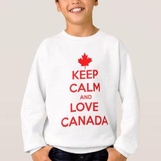 KEEP CALM AND LOVE CANADA SWEATSHIRT