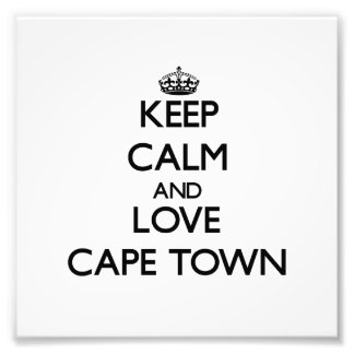 Keep Calm and love Cape Town Photograph