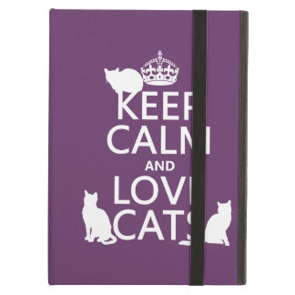 Keep Calm and Love Cats (in any color) iPad Air Cases