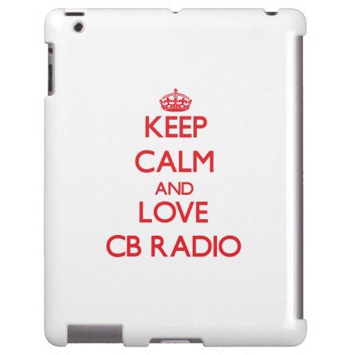 Keep calm and love Cb Radio