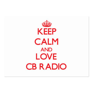 Keep calm and love Cb Radio Pack Of Chubby Business Cards