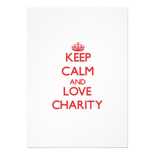 Keep Calm and Love Charity Invites