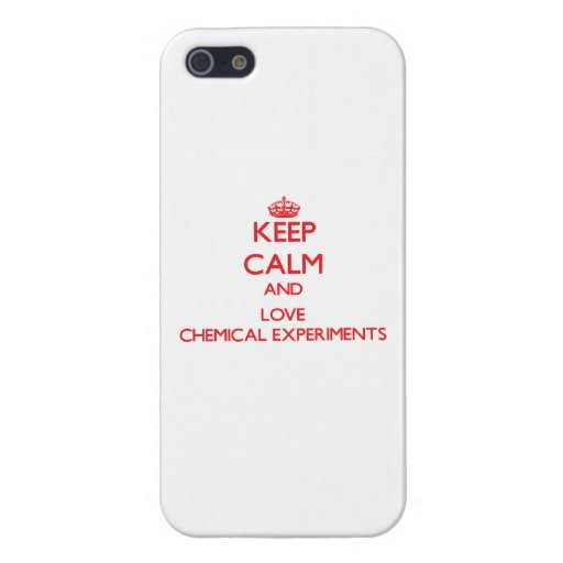 Keep calm and love Chemical Experiments iPhone 5 Cover