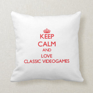 Keep calm and love Classic Videogames Throw Pillow
