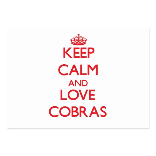 Keep calm and love Cobras Business Card Template