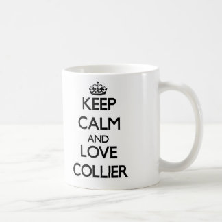 Keep calm and love Collier Coffee Mug
