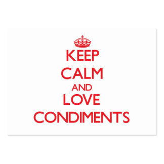 Keep calm and love Condiments Business Card Templates
