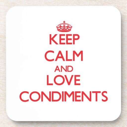 Keep calm and love Condiments Coaster