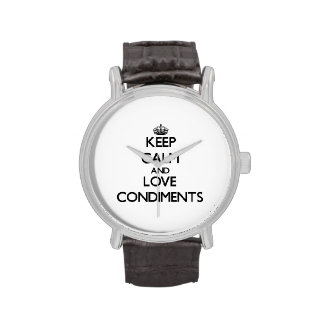 Keep calm and love Condiments Watch