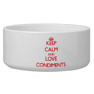 Keep calm and love Condiments Dog Food Bowls